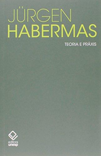 Teoria e Práxis, livro de Jurgen Habermas