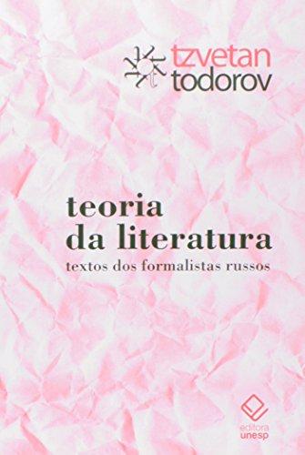 Teoria da literatura - Textos dos formalistas russos, livro de Tzvetan Todorov