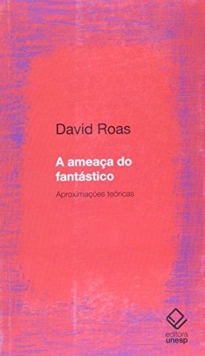 Ameaça do fantástico, A, livro de Roas, David
