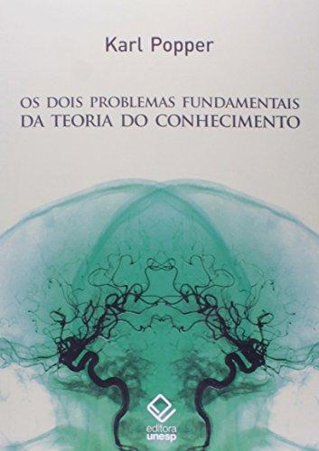 Dois Problemas Fundamentais da Teoria do Conhecimento, Os, livro de Karl Popper