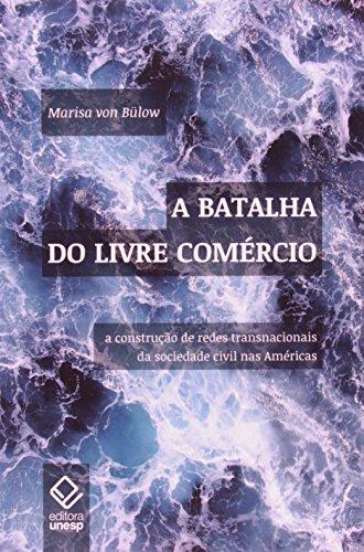 Batalha do livre comércio, A, livro de Bülow , Marisa von