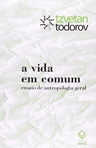 Vida Comum, A: Ensaio de Antropologia Geral, livro de Tzvetan Todorov