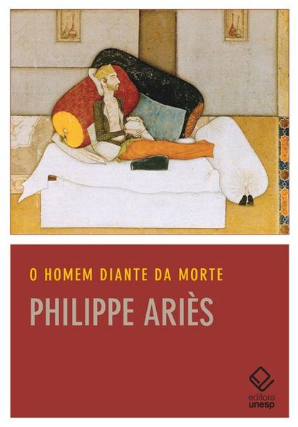 O Homem diante da morte, livro de Philippe Ariès