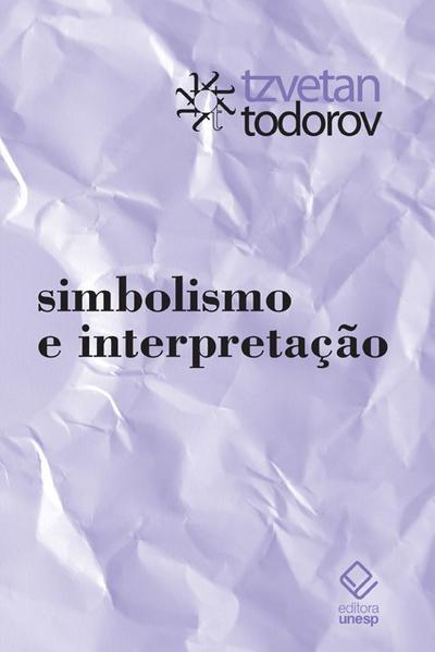 Simbolismo e Interpretação, livro de Tzvetan Todorov