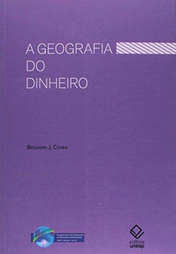 A Geografia do dinheiro, livro de Benjamin J. Cohen