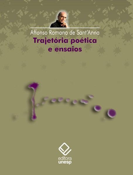 Trajetória poética e ensaios, livro de Affonso Romano de Sant