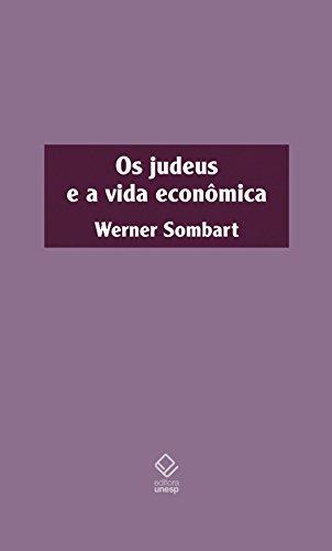 Os Judeus e a vida econômica, livro de Werner Sombart