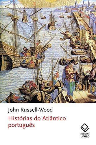 Histórias do Atlântico português, livro de John Russell-Wood