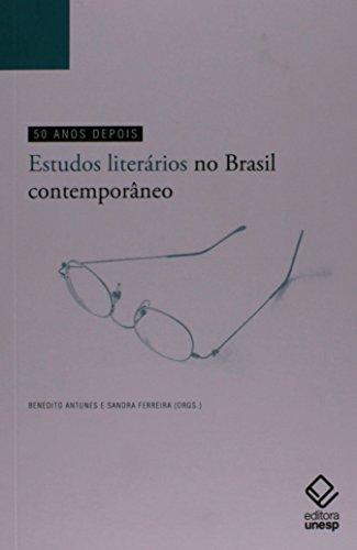 50 anos depois - Estudos literários no Brasil contemporâneo, livro de Benedito Antunes, Sandra Ferreira (orgs.)