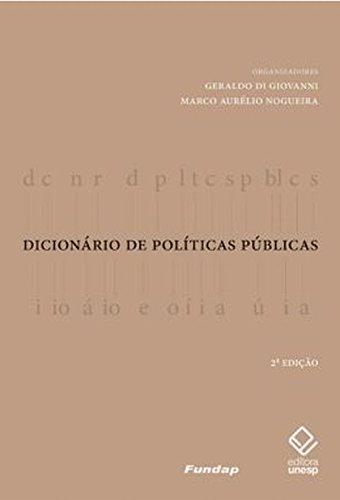 Dicionário de Políticas Públicas, livro de Geraldo di Giovanni, Marco Aurélio Nogueira (orgs.)