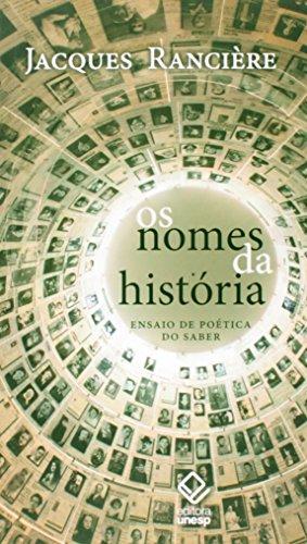 Os nomes da história - Ensaio de poética do saber, livro de Jacques Rancière