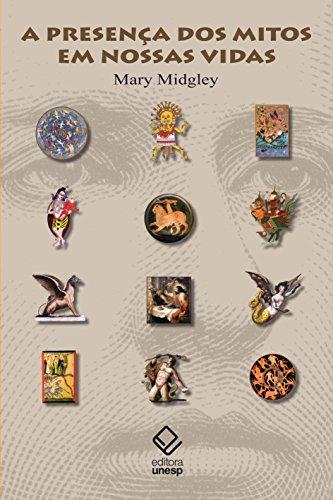 A Presença dos mitos em nossas vidas, livro de Mary Midgley