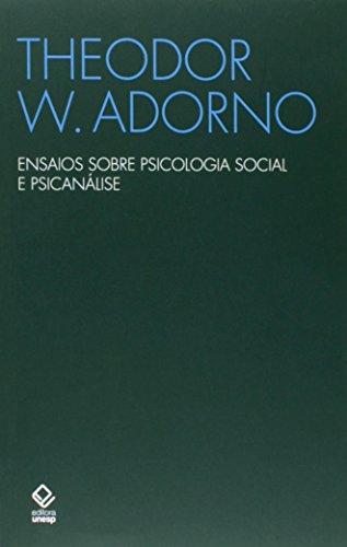 Ensaios sobre psicologia social e psicanálise, livro de Theodor W. Adorno