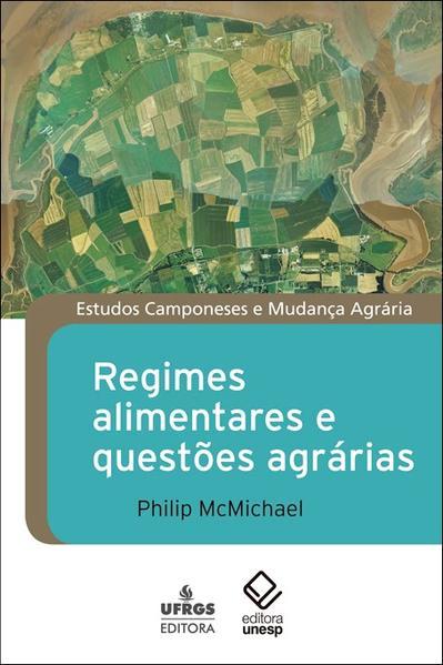 Regimes Alimentares e Questões Agrárias, livro de Philip McMichael