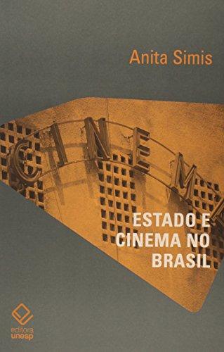 Estado e cinema no Brasil, livro de Anita Simis