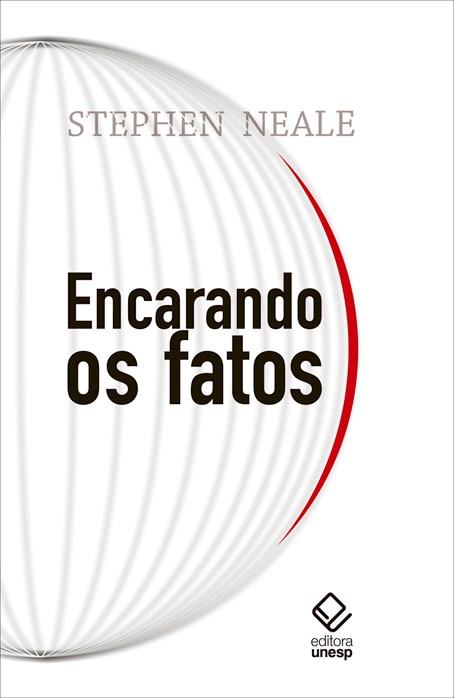 Encarando os fatos, livro de Stephen Neale