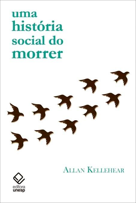 Uma história social do morrer, livro de Allan Kellehear
