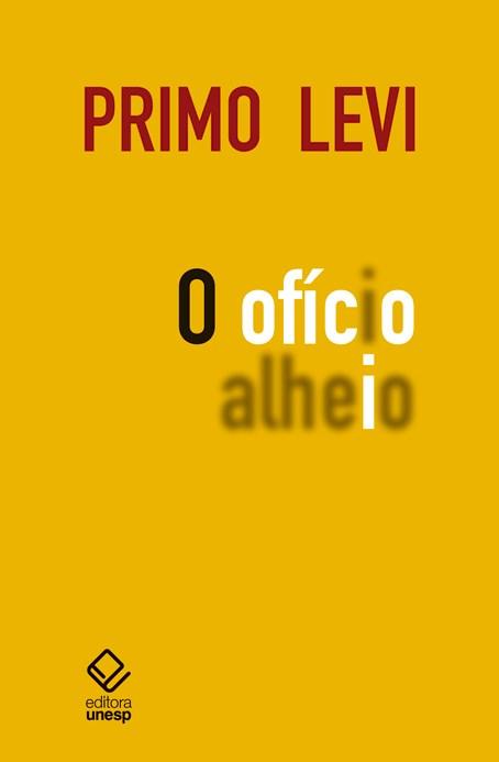 O ofício alheio, livro de Primo Levi