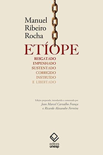 Etíope Resgatado, Empenhado, Sustentado, Corrigido, Instruído e Libertado, livro de Rocha Manuel Ribeiro