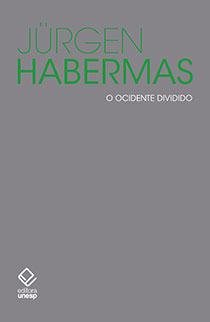 O ocidente dividido , livro de Jürgen Habermas