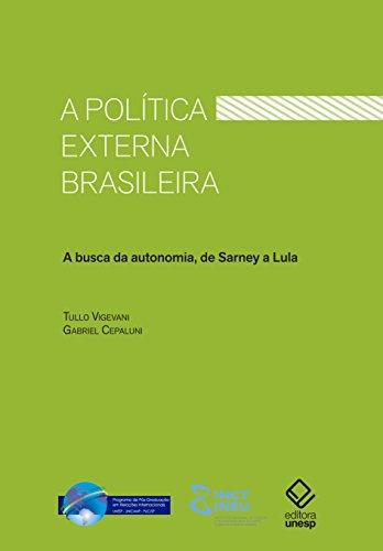 A política externa brasileira - A busca da autonomia, de Sarney a Lula, livro de Tullo Vigevani, Gabriel Cepaluni