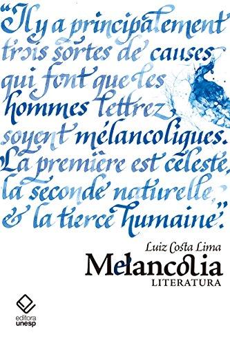 Melancolia. Literatura, livro de Lima Luiz Costa