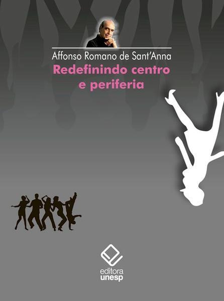 Redefinindo centro e periferia, livro de Affonso Romano de SantAnna