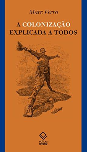 A Colonização Explicada a Todos, livro de Ferro Marc