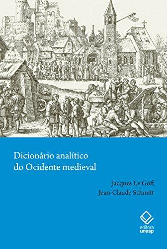 Dicionário Analítico do Ocidente Medieval, livro de Le Goff Jacques, Schmitt Jean-Claude