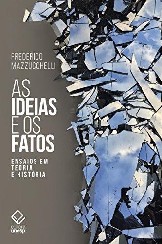 As Ideias e os Fatos, livro de Frederico Mazzucchelli