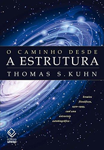 O Caminho desde a estrutura, livro de Thomas S. Kuhn