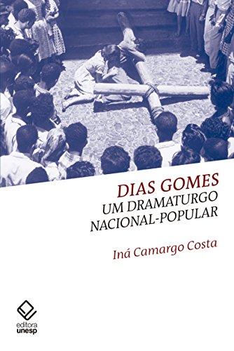 Dias Gomes. Um Dramaturgo Nacional-Popular, livro de Costa Iná Camargo