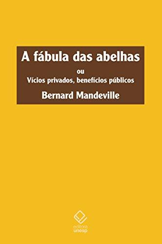 A fábula das abelhas. Ou vícios privados, benefícios públicos, livro de Bernard Mandeville
