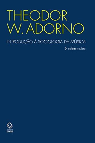 Introdução à sociologia da música [2ª edição revista], livro de Theodor W. Adorno