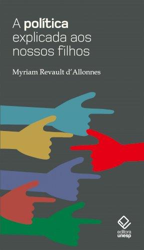 A política explicada aos nossos filhos, livro de Myriam Revault d´Allones