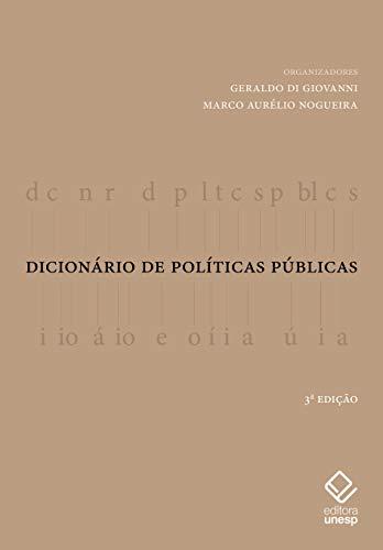 Dicionário de Políticas Públicas, livro de Geraldo Di Giovanni, Marco Aurélio Nogueira