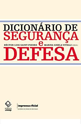Dicionário de Segurança e Defesa, livro de Héctor Saint-Pierre, Marina Gisela Vitelli