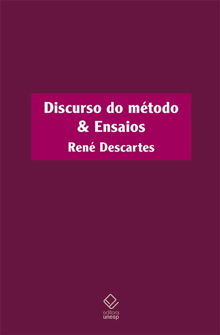 Discurso do método & Ensaios, livro de René Descartes