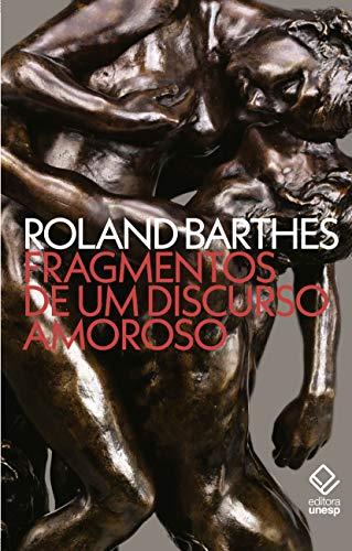 Fragmentos de um discurso amoroso, livro de Roland Barthes