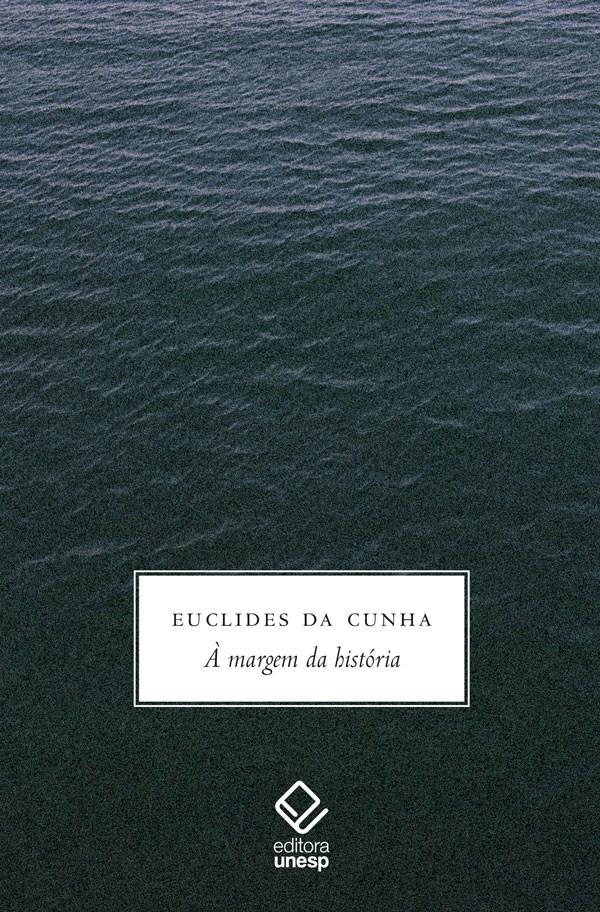 À margem da história, livro de Euclides da Cunha