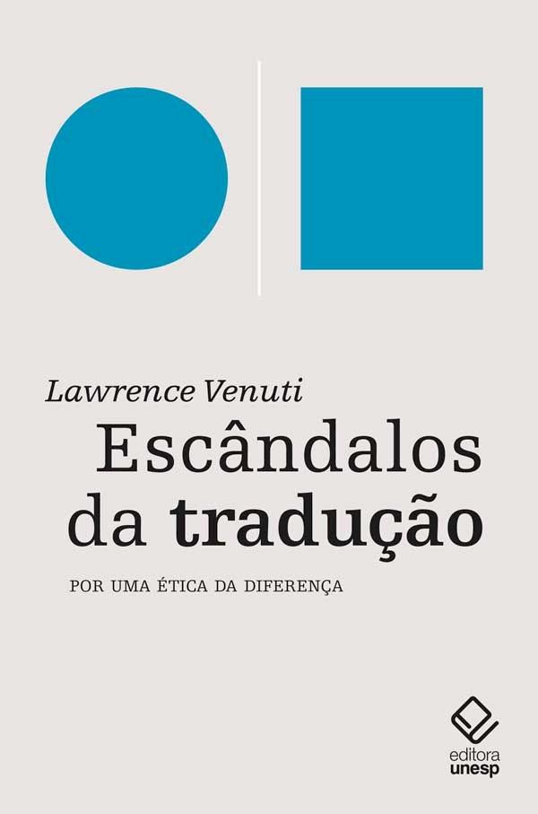 Escândalos da tradução - Por uma ética da diferença, livro de Lawrence Venuti