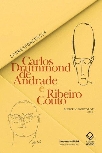 Carlos Drummond de Andrade e Ribeiro Couto - Correspondência, livro de Carlos Drummond de Andrade, Ribeiro Couto, Marcelo Bortoloti (org.)