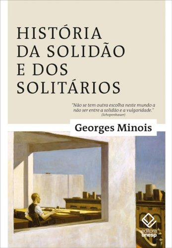 História da solidão e dos solitários , livro de Georges Minois