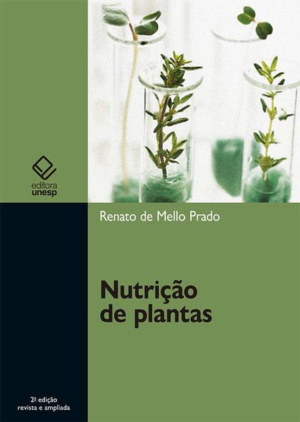 Nutrição de plantas - 2ª edição, livro de Renato de Mello Prado