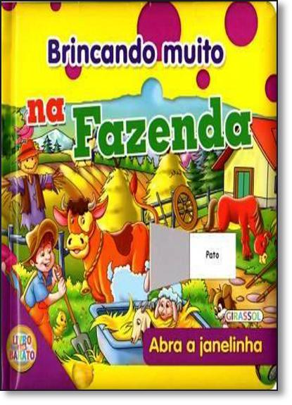 Brincando Muito na Fazenda, livro de Editora Girassol