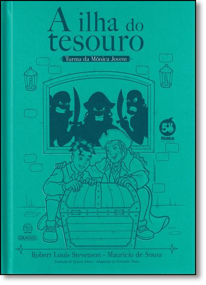 Ilha do Tesouro, A - Coleção Turma da Mônica Jovem, livro de Mauricio de Sousa