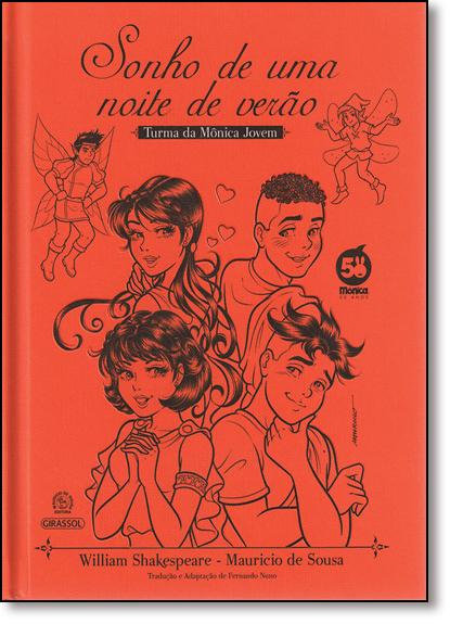 Turma da Mônica Jovem: Sonho de Uma Noite de Verão, livro de Mauricio de Sousa