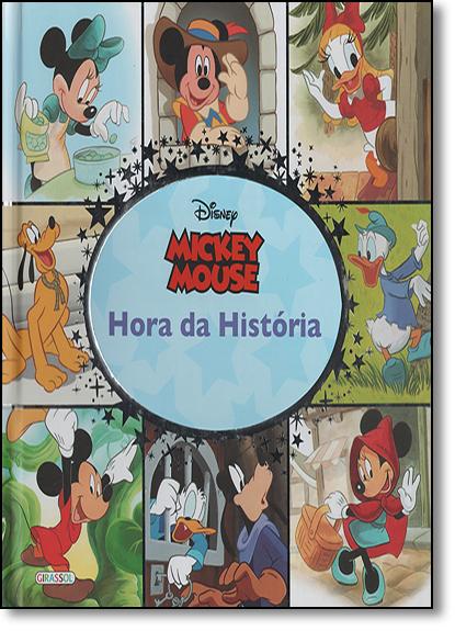 Disney Mickey Mouse - Coleção Hora da História, livro de Julio Andrade