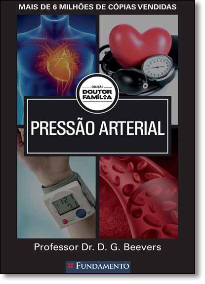 Pressão Arterial - Coleção Doutor Família, livro de D. G. Beevers