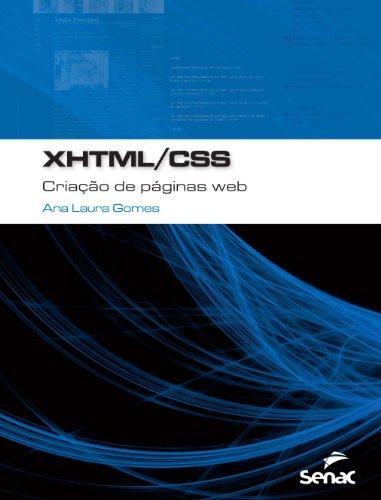 XHTML/CSS. Criação de Páginas Web, livro de Ana Laura Gomes